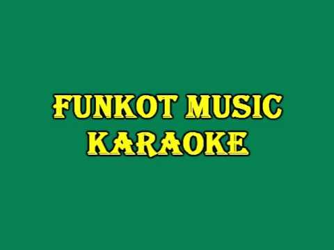 Si bungas Hati - Hadi Pradana ( Funkot Karaoke )