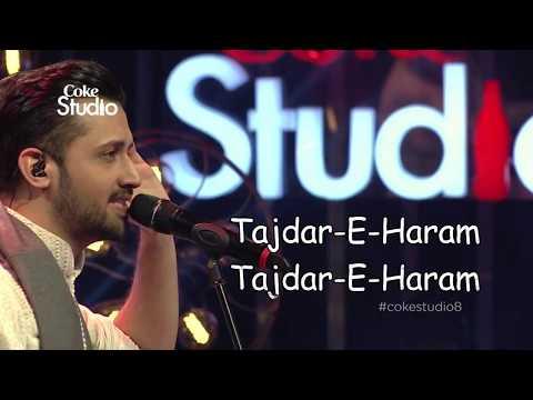 Tajdar-E-Haram | Atif Aslam | Lyrics by Shyamal Jadav