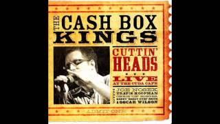 Cash Box Kings - Cuttin' Heads : Live At The Cuda Cafe