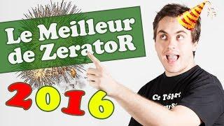Best of ZeratoR 2016
