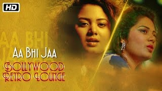 Video Aa Bhi Jaa | Bollywood Retro Lounge | Anwesshaa download MP3, 3GP, MP4, WEBM, AVI, FLV Mei 2018