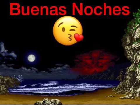 Buenas Noches Bonita