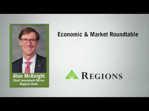Regions Economic & Market Roundtable: The End of the Beginning