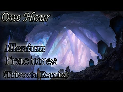 Illenium - Fractures (feat. Nevve) (Trivecta Remix) (One Hour LOOP)