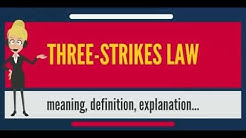 What is THREE-STRIKES LAW? What does THREE-STRIKES LAW mean? THREE-STRIKES LAW meaning & explanation