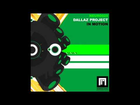 Dallaz Project - In Motion (Indecent Noise Presents Terra Break Remix)