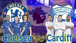 Chelsea Vs Cardiff City - Premier League 2018/19 | Full Match & PES Gameplays PC