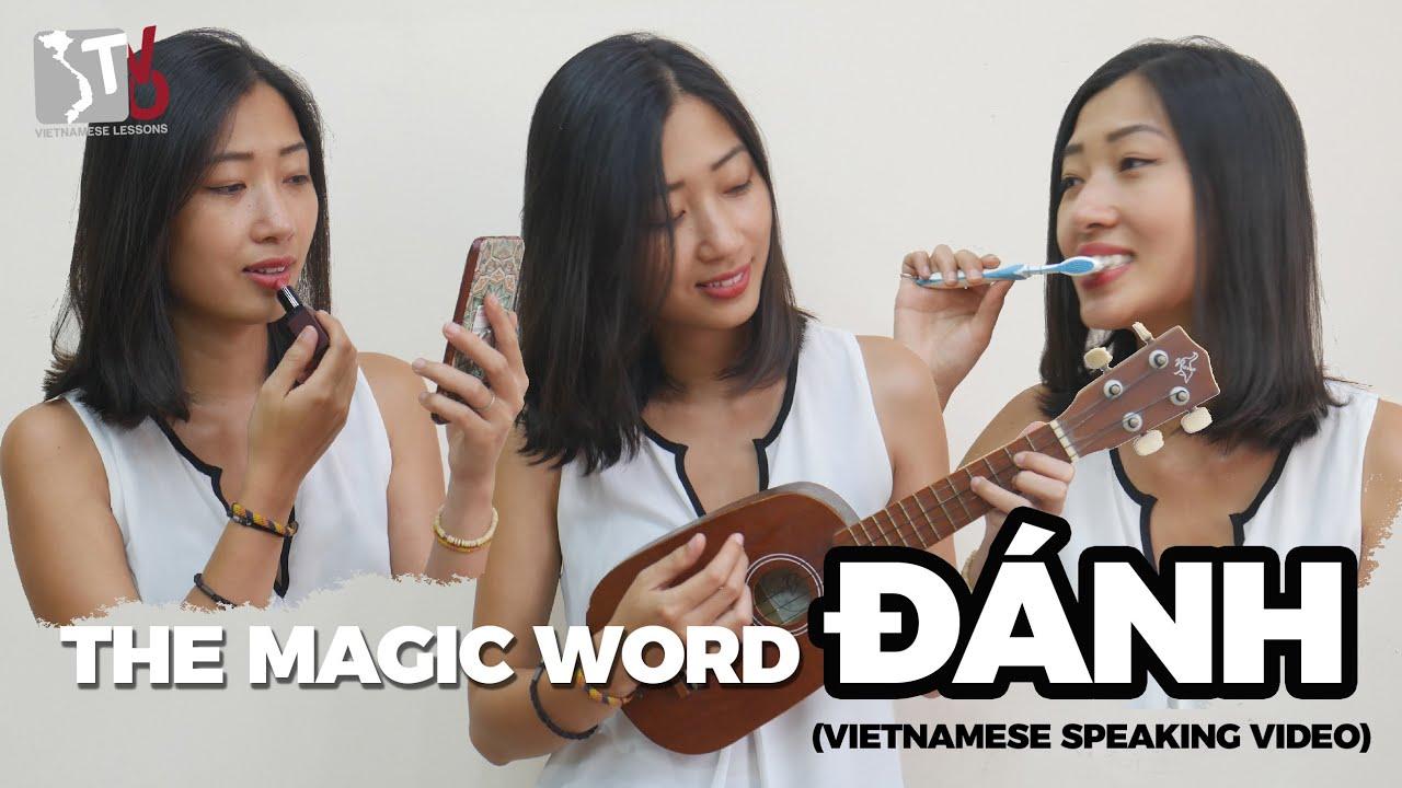 The Magic Word Đánh | Learn Vietnamese with TVO