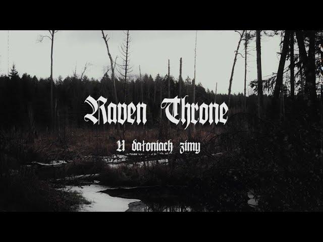 Raven Throne - U dałoniach Zimy (In the Palms of Winter) (lyric video) (2020)
