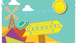 1º CARNAVAL DA SOPHIA