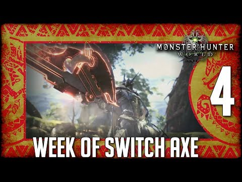 Monster Hunter World:  Week of Switch Axe Part 4: Say it with your Heart thumbnail