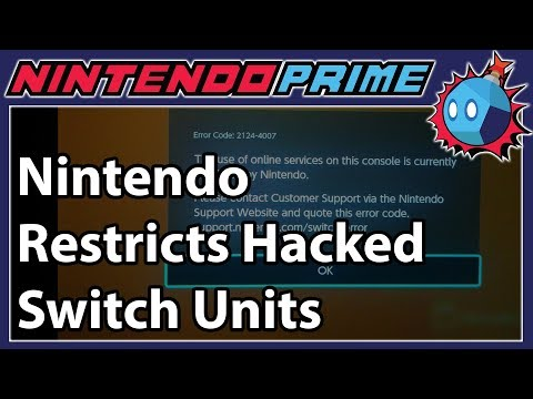 Hacked Switch Units Are Being Restricted by Nintendo
