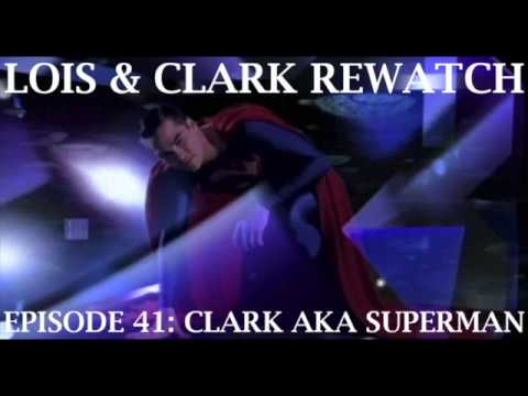 Lois & Clark Rewatch 41- Clark AKA Superman