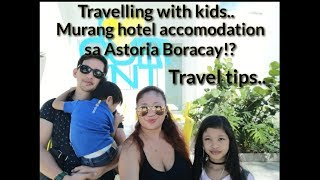 FAMILY TRAVEL VLOG | TIPS FOR PARENTS TRAVELING WITH KIDS (BORACAY TRIP) PART 1