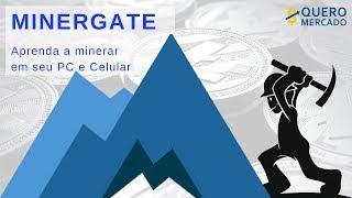 Aprenda a minerar na Minergate