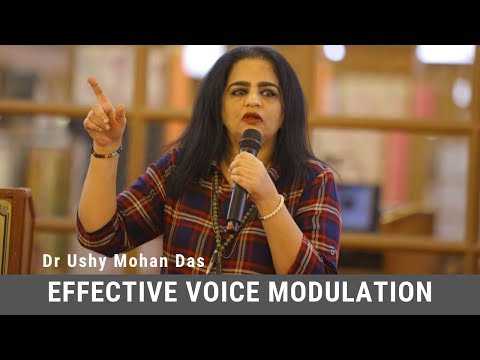 Effective Voice Modulation - Dr. Ushy Mohandas