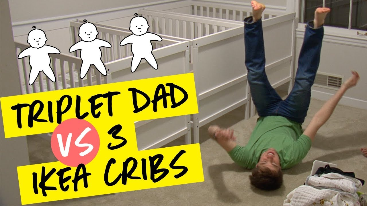 Triplet Dad Vs 3 Ikea Cribs Youtube