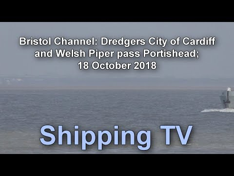 Dredgers City of Cardiff & Welsh Piper pass Portishead, 18 October 2018