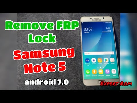Bypass FRP Lock Samsung Note 5 android 7 0 without PC
