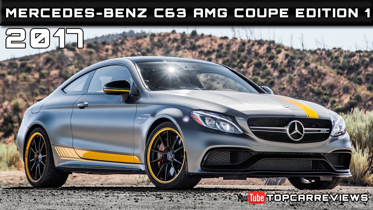 Awesome 2017 Mercedes Benz C63 AMG Coupe Edition 1 Review Rendered Price Specs  Release Date
