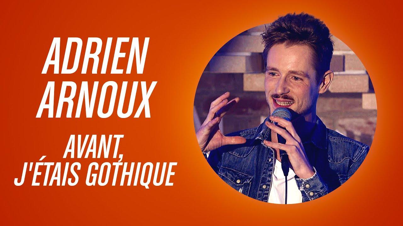 ADRIEN ARNOUX - AVANT, J'ÉTAIS GOTHIQUE