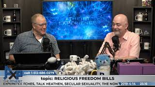 Religious Freedom Bills in Texas | Don Baker | Atheist Experience 23.15