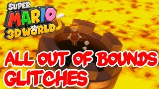 Super Mario 3D World All Out of Bounds + Some Glitches (New)