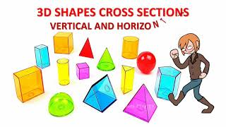 3D Shapes cross sections