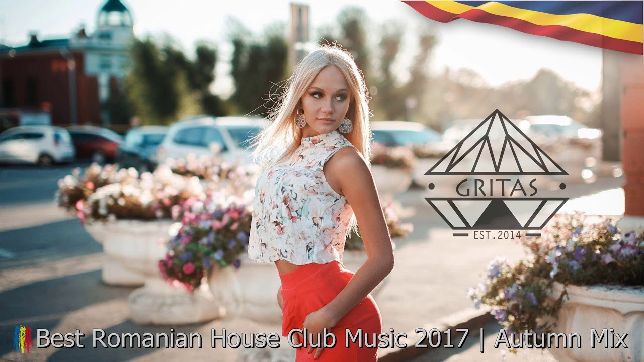 Best romanian house music 2017 autumn mix dj gritas for Romanian house music