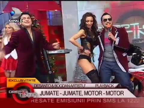 DeSanto si Bogdan Artistu - Jumate Jumate Motor Motor * Kanal D