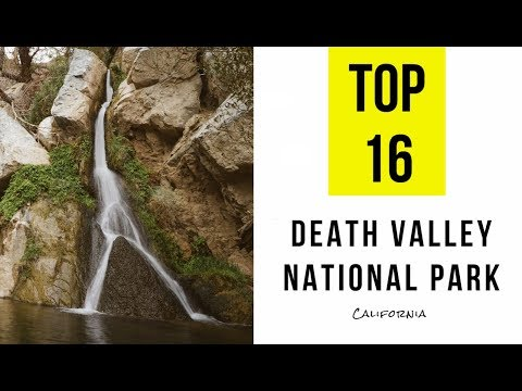 Top 16. Best Tourist Attractions in Death Valley National Park
