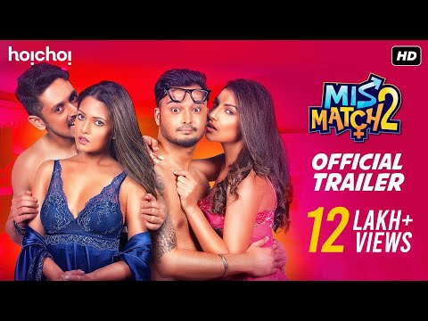 Mismatch (মিসম্যাচ) | Season 2 | Official Trailer | Riya | Rachel | Rajdeep | Mainak | Hoichoi