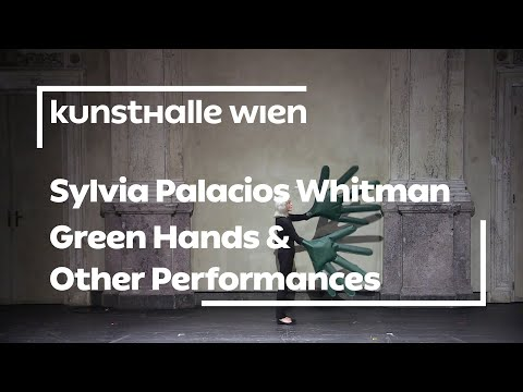 Sylvia Palacios Whitman. Green Hands and Other Performances