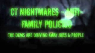 CT Nightmares - Anti-Family Policies