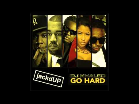 Go Hard Mashup feat DJ Khaled, Jay Z, Nicki Minaj, T Pain, Kanye West & Lil Wayne