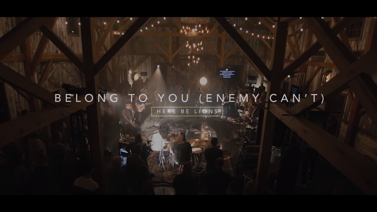 Belong to You [Enemy Can't] - Here Be Lions (Official Live Video)