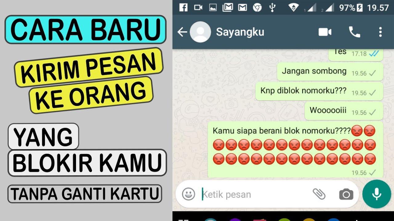 cara mengirim pesan kepada orang yang memblokir kita di whatsapp