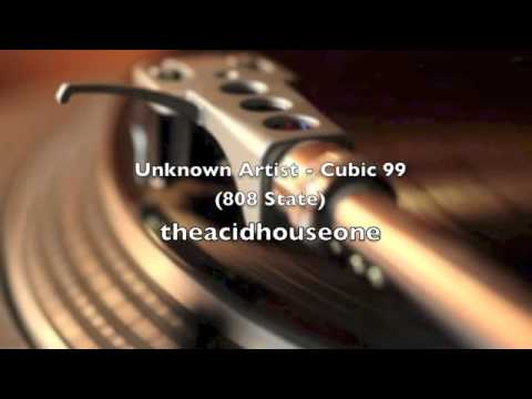 Unknown Artist  Cubic 99 808 State Remix