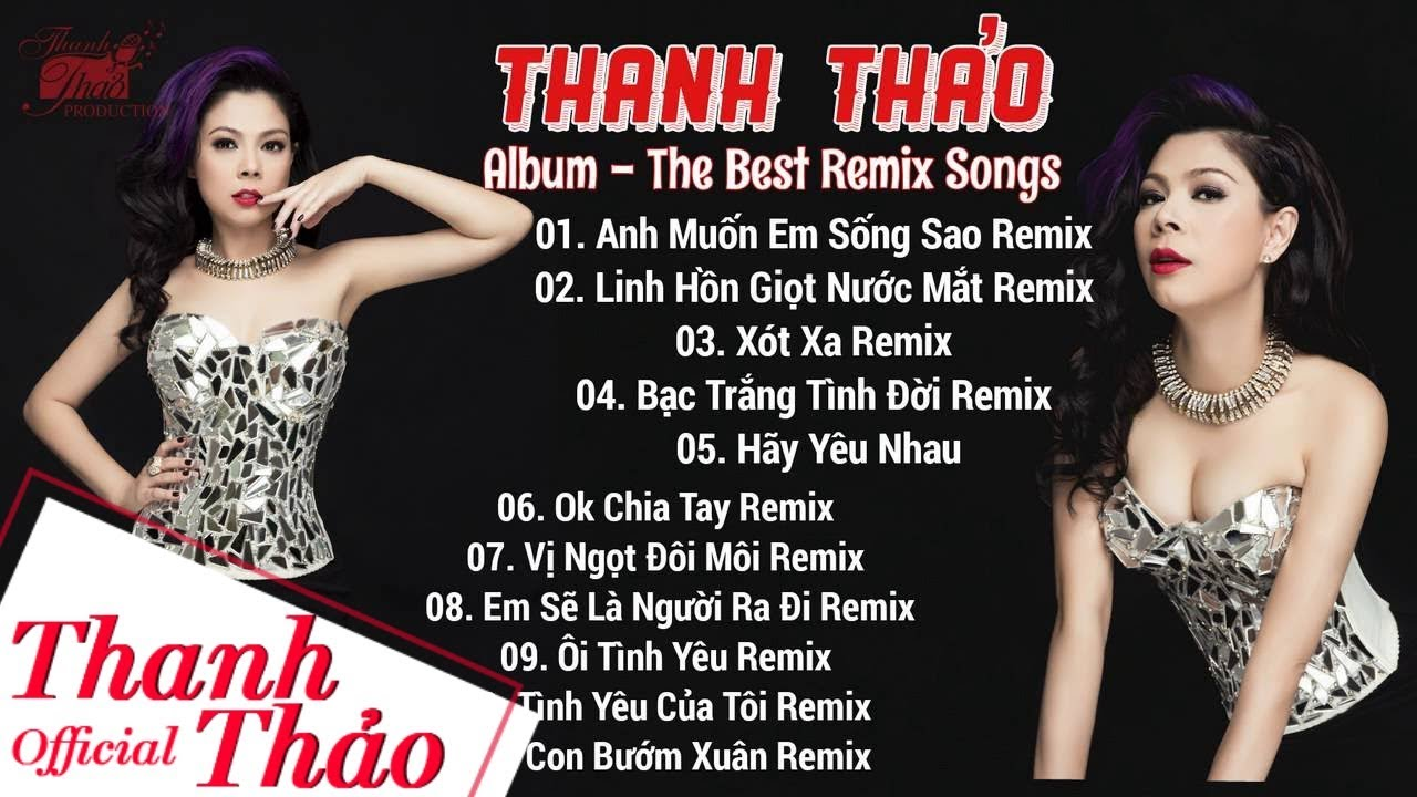 The Best Remix Songs – Thanh Thảo II Album 2015