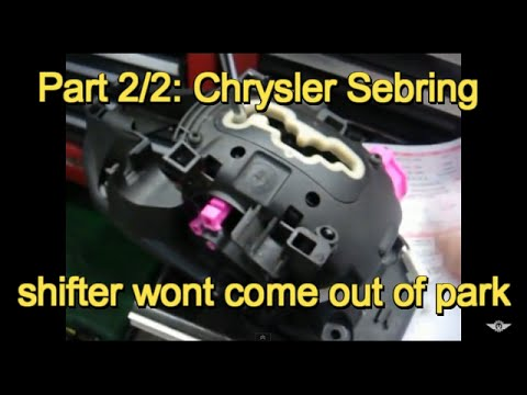 Part 22 2008 Chrysler Sebring Shifter Will Not E Out Of Park. Part 22 2008 Chrysler Sebring Shifter Will Not E Out Of Park. Chrysler. 2008 Chrysler Sebring Shifter Cable Parts Diagram At Scoala.co