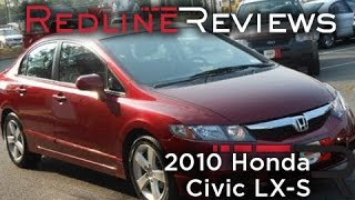 2010 Honda Civic LX-S Review, Walkaround, Start Up, Test Drive