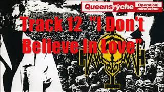 Queensryche - I Don't Believe In Love - 432hz