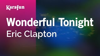 karaoke wonderful tonight eric clapton