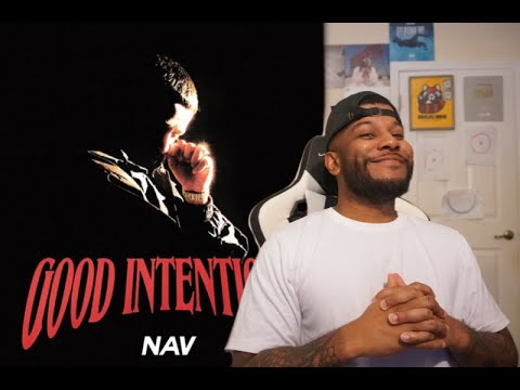NAV - Good Intentions Reaction/Review
