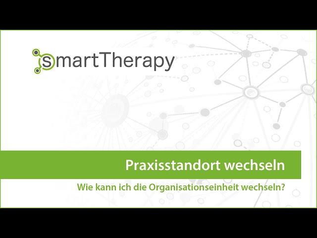 smartTherapy: Praxisstandort wechseln