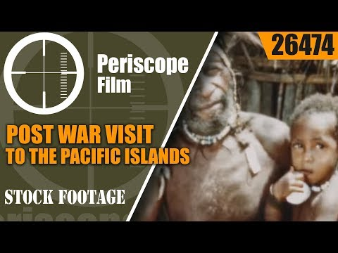 POST WAR VISIT TO THE PACIFIC ISLANDS OF WORLD WAR II   CHRYSLER MOTORS FILM  26474
