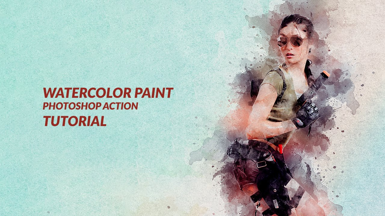 Watercolor Paint Photoshop Action Tutorial Youtube
