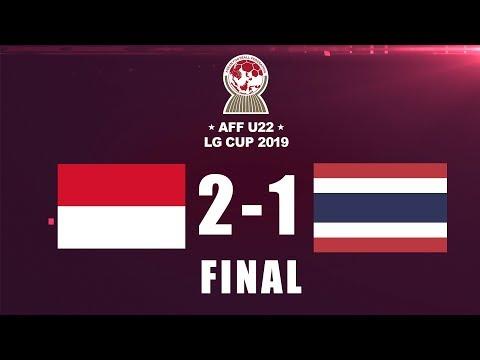 INDONESIA VS THAILAND | AFF U-22 LG CUP2019 | FINAL DAN SELEBRASI