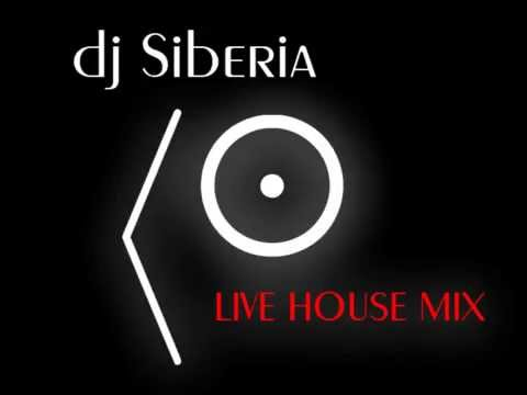 Dj Siberia - Live House Mix (Vol.1)