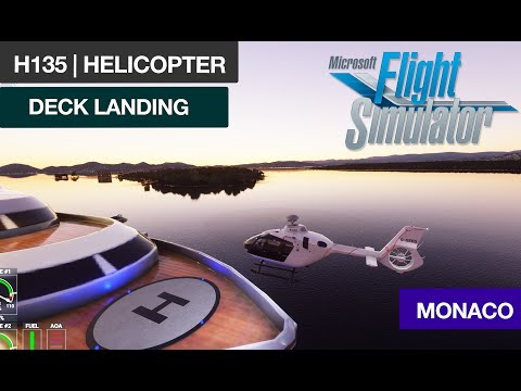 YACHT DECK LANDING | MONACO | VERSION 0.83 | MSFS 2020 | H135 | AIRBUS HELICOPTER